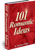 Thumbnail 101 Romantic Ideas eBook - Valentines Day - Love Sex