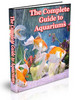 The Complete Guide To Aquariums eBook + Resell Rights
