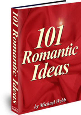 Product picture 101 Romantic Ideas eBook - Valentines Day - Love Sex