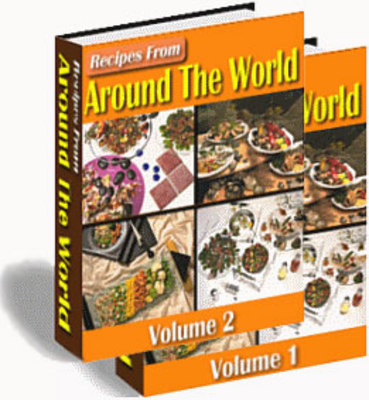 Product picture Recipes From Around The World Vol 1 & 2 + Resell Rights